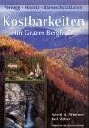 Kostbarkeiten im Grazer Bergland