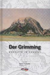Der Grimming Monolith im Ennstal
